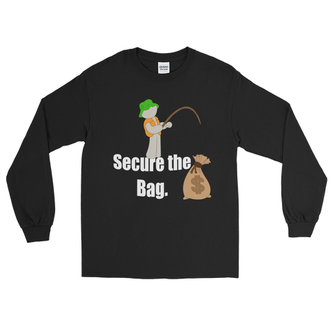 Secure The Bag Long sleeve - Mytshirtculture