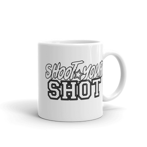 "Shoot Your Shot Mug ""Text only"" - Mytshirtculture"