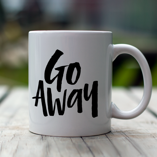 Go Away Mug IN277