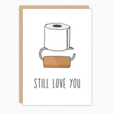 Funny Anniversary Card For Husband Wife Girlfriend Boyfriend. Love Card Still love you