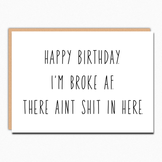 Funny Birthday Card Rude Sarcastic Coworker Birthday Gift Broke Af