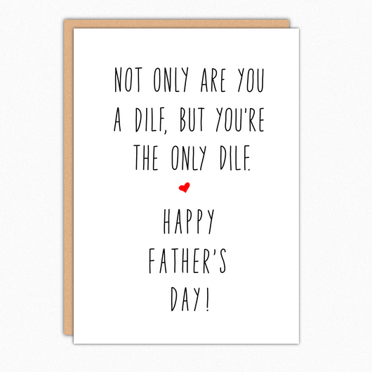 Dilf Funny Fathers Day Card For Husband For Boyfriend. Naughty Father's Day Card From Wife. For Spouse. Only Dilf