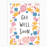 Get Well Soon Card. Feel Better Soon Card. Floral greeting card.