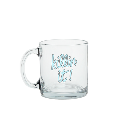 Talking Out Of Turn Killin It Mug