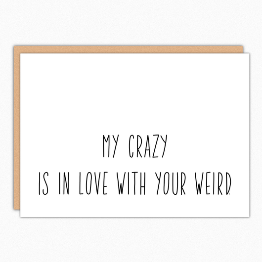 My Crazy Is In Love With Your Weird IN044