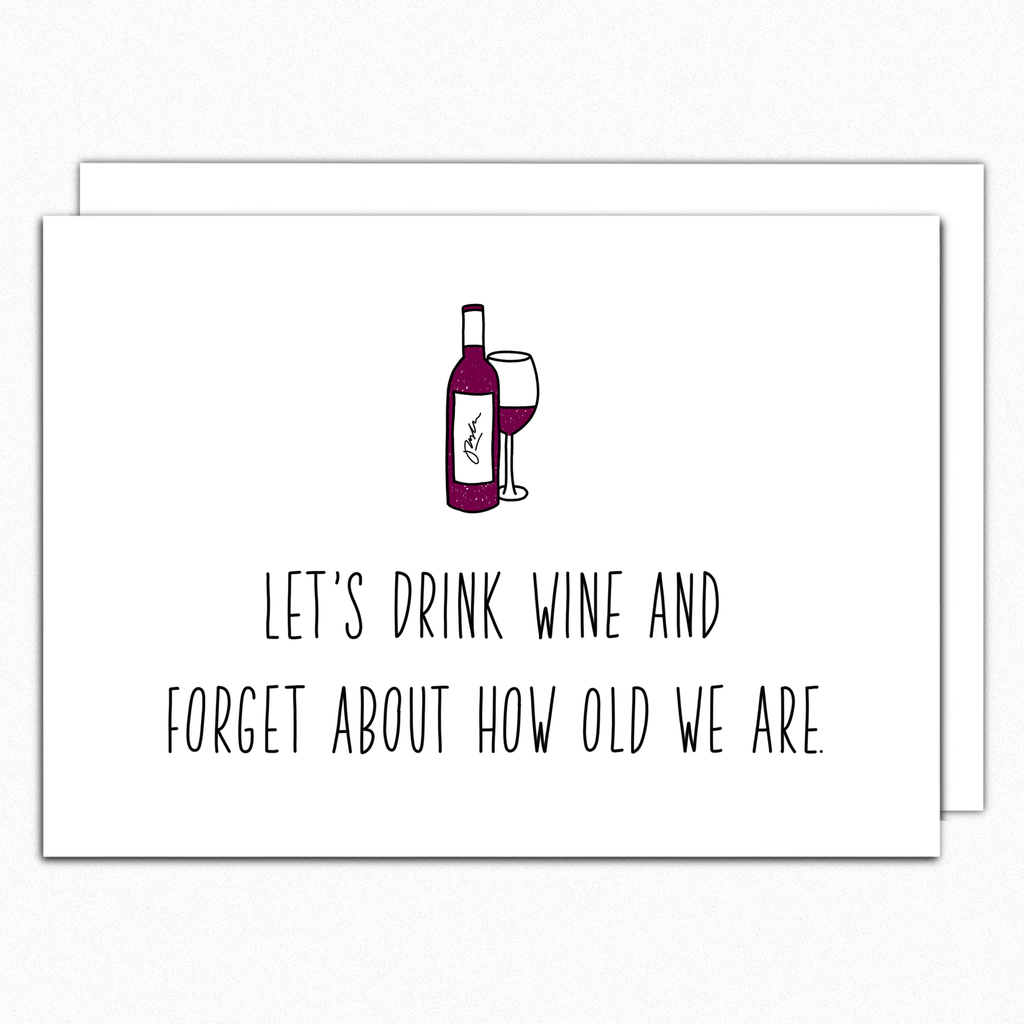Wine Birthday Card Funny Lets Drink Greeting In A Nutshell