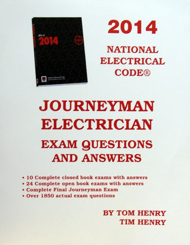 Journeyman Electrician's Exam Questions And Answers 2014-Tom Henry