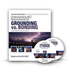 2014 Grounding Vs. Bonding, Article 250, DVD