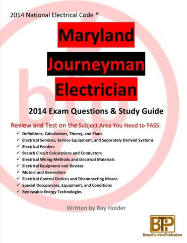 Maryland 2014 Journeyman Electrician Study Guide & Exam Questions