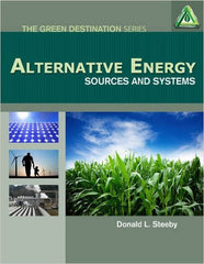 Alternative Energy: Sources and Systems, 1st Edition