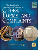The Residential Inspector's Guide to Codes, Forms, and Complaints