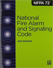 NFPA 72®: National Fire Alarm and Signaling Code Handbook, 2013 Edition