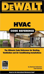 DEWALT HVAC Code Reference, Based on the International Mechanical Code
