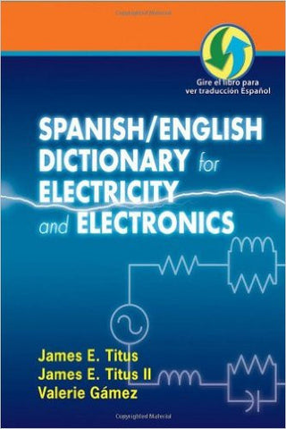 Spanish/English Dictionary for Electricity and Electronics
