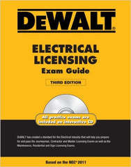 DEWALT Electrical Licensing Exam Guide, Based on the NEC 2011, 3rd Edition