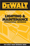 DEWALT Lighting & maintenance Professional Reference