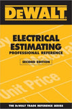 DEWALT Electrical Estimating Professional Reference, 2nd Edition