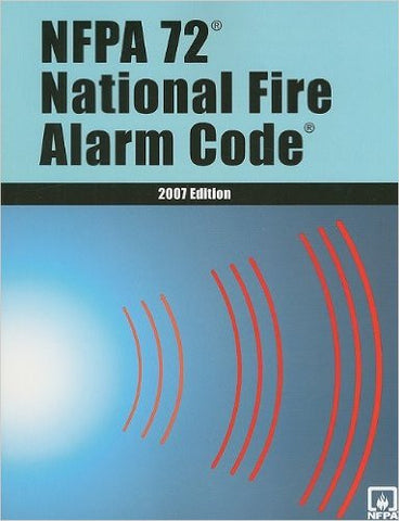 NFPA 72 National Fire Alarm Code (National Fire Alarm & Signaling Code)