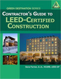 Contractor's Guide to Leed Certified Construction