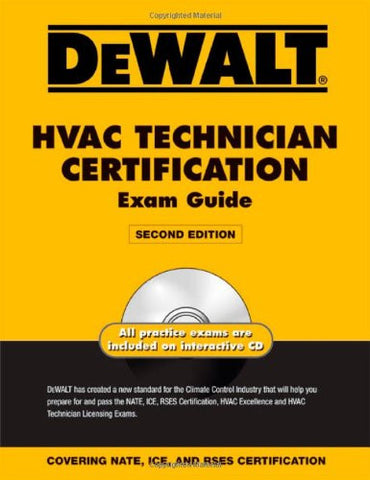DEWALT HVAC Technician Certification Exam Guide, 2nd Edition