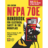 NFPA 70E Handbook for Electrical Safety in the Workplace 2015