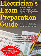 Electrician's Exam Preparation Guide - Revised and Updated to the 2011 NEC
