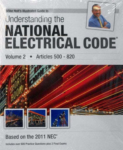 Mike Holt's Illustrated Guide to Understanding the National Electrical Code 2011, Volume 2