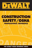DEWALT Construction Safety/OSHA Professional Reference