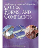 Property Inspectors Guide to Codes, Forms, and Complaints