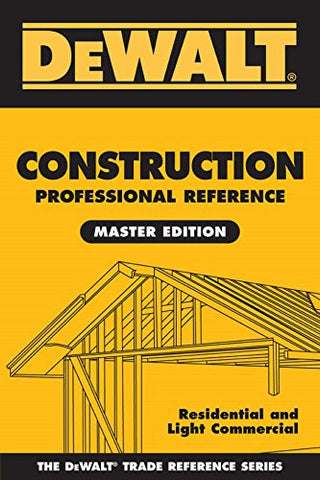 DEWALT Construction Professional Reference, Master Edition