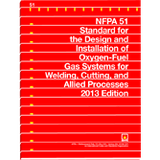 NFPA 51: Standard for the design & Installation of oxygen-fuel gas systems for welding, cutting, and allied processes