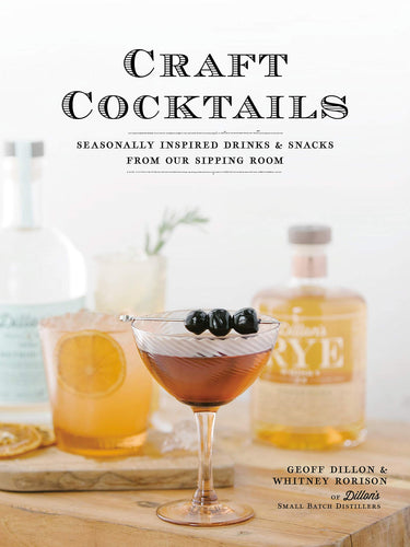 Craft Cocktails - Seasonally Inspired Drinks & Snacks