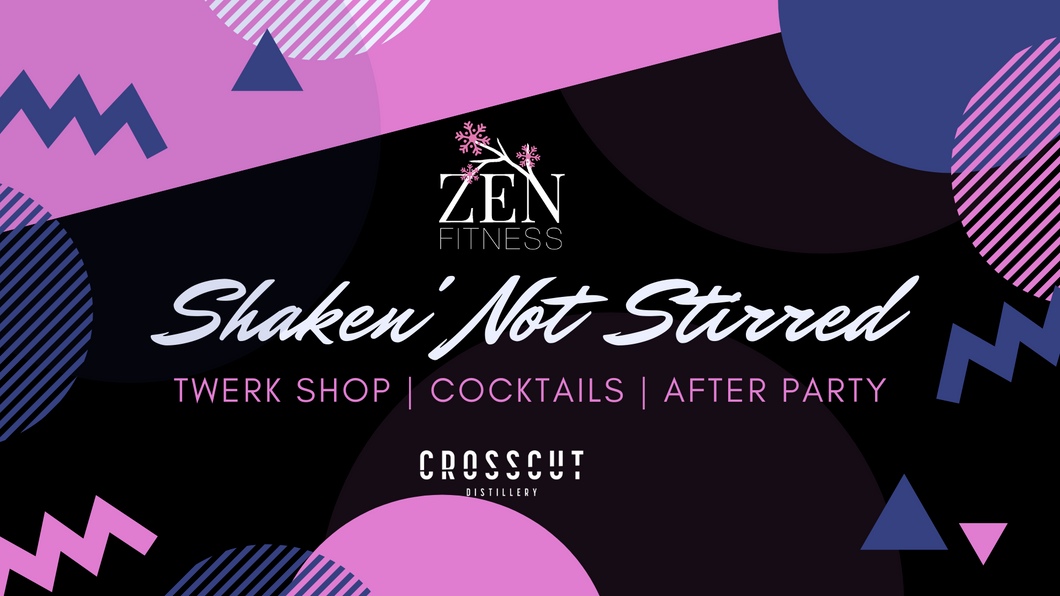 Shaken' Not Stirred | Dance Party with Zen Fitness | February 28th @ 7:00 |