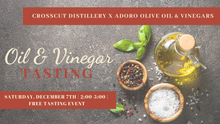 Oil & Vinegar Free Tasting Event with Adoro | Saturday, December 7th |