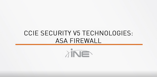 CCIE Security V5 Technologies: ASA Firewall