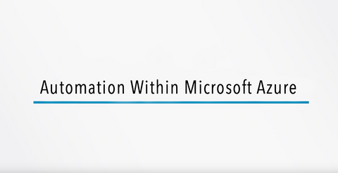 Automation Within Microsoft Azure - INE