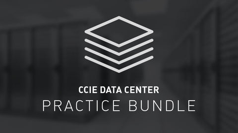 CCIE Data Center Practice Bundle