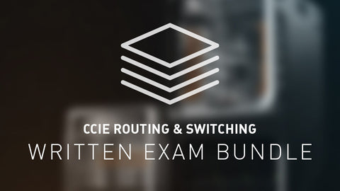 CCIE Routing & Switching Written Exam Bundle