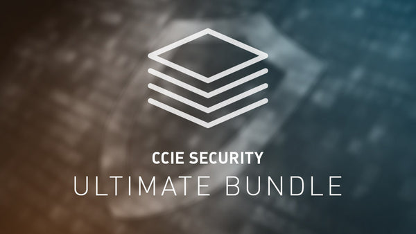 CCIE Security Ultimate Bundle