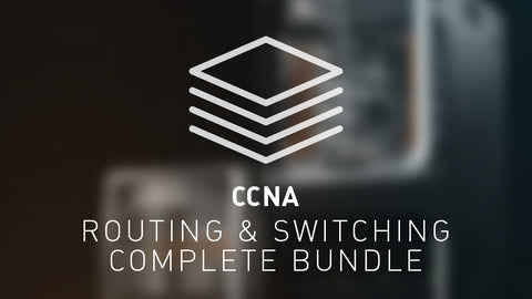CCNA Routing & Switching Complete Bundle