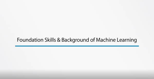 Foundation Skills And Background Of Machine Learning - INE