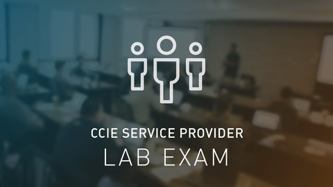CCIE Service Provider Lab Exam Bootcamp