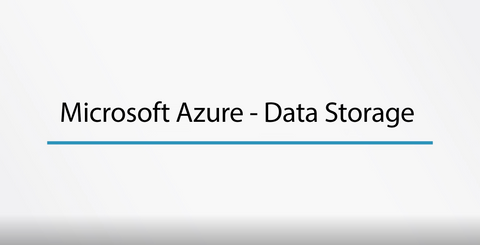 Microsoft Azure - Data Storage