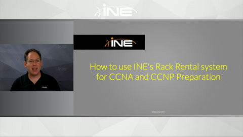 How To Use INE's Rack Rental System For CCNA And CCNP Preparation