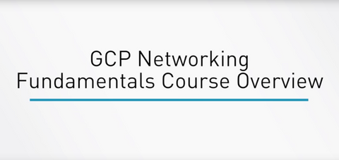 Google Cloud Platform: Networking Fundamentals - INE