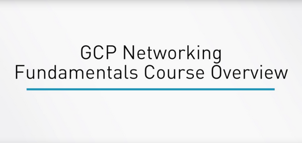 Google Cloud Platform: Networking Fundamentals