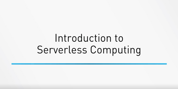 Intro To Serverless Computing
