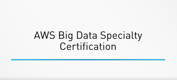 AWS Certified Big Data Specialty Certification - INE