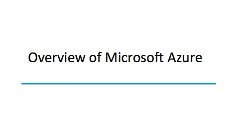 Overview Of Microsoft Azure