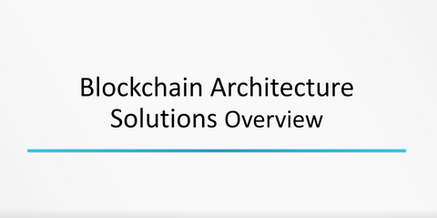 Blockchain Solution Architecture - INE